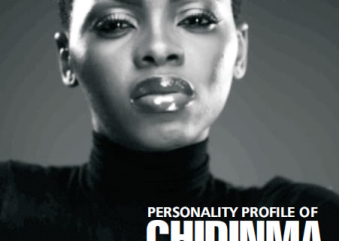 Personality profile of Chidinma a.k.a Miss Kedike